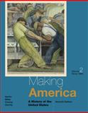 Making America : A History of the United States - Since 1865, Berkin, Carol and Miller, Christopher, 1285194810