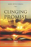 Clinging to the Promise, Mary Cordle, 1467974811