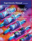 Grob's Basic Electronics : Fundamentals of DC and AC Circuits, Pugh, Frank and Ponick, Wes, 0073254819