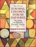 Teaching Children to Read and Write : Becoming an Effective Literacy Teacher, MyLabSchool Edition, Ruddell, Robert B., 0205464815