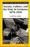 Society, Culture, and the State in Germany, 1870-1930, , 047208481X