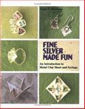 Fine Silver Made Fun 9780975484814