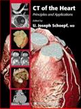 CT of the Heart : Principles and Applications, , 1617374814