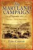 The Maryland Campaign of September 1862, Ezra Ayers Carman and Thomas G. Clemens, 1932714812