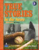 True Stories in the News : A Beginning Reader, Heyer, Sandra, 0136154816