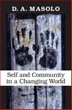 Self and Community in a Changing World, Masolo, D. A., 0253354811