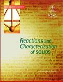 Reactions and Characterization of Solids, Abel, Eddie and Dann, Sandra E., 0471224812