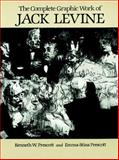 The Complete Graphic Work of Jack Levine, Jack Levine and Emma-Stina Prescott, 0486244814