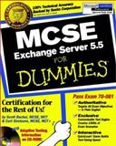 MCSE Exchange Server 5. 5 for Dummies, Scott Rachui and Curt Simmons, 0764504819