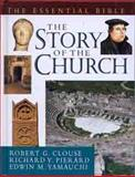 The Story of the Church, Robert G. Clouse and Richard V. Pierard, 0802424813