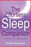 The Effortless Sleep Companion, Sasha Stephens, 0957104812