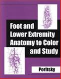 Foot and Lower Extremity Anatomy to Color and Study, Poritsky, Ray, 1560534818