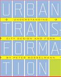 Urban Transformation 9781597264815