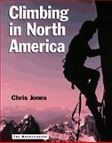 Climbing in North America, Chris Jones, 089886481X
