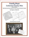 Family Maps of Coshocton County, Ohio, Deluxe Edition : With Homesteads, Roads, Waterways, Towns, Cemeteries, Railroads, and More, Boyd, Gregory A., 1420314815