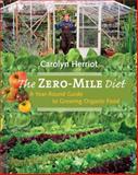 The Zero-Mile Diet, Carolyn Herriot, 1550174819