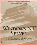 Windows NT Server Professional Reference, Siyan, Karanjit, 1562054813