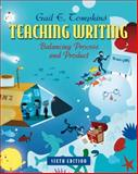 Teaching Writing : Balancing Process and Product, Tompkins, Gail E., 0132484811