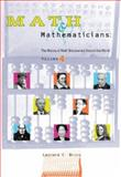 Math and Mathematicians : The History of Math Discoveries Around the World, Gale Group, Leonard C. Bruno, 0787664812