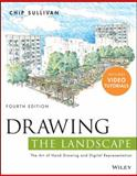 Drawing the Landscape, Sullivan, Chip, 1118454812