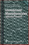 Immobilised Macromolecules: Application Potentials, , 1447134818