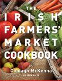 The Irish Farmers' Market Cookbook, Clodagh McKenna, 0007284810