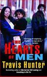 The Hearts of Men, Travis Hunter, 0345494814