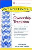 Architect's Essentials of Ownership Transition, Piven, Peter, 0471434817