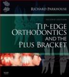 Tip-Edge Orthodontics and the Plus Bracket, Parkhouse, Richard, 0723434816