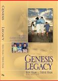 Genesis of a Legacy, Ken Ham and Steve Ham, 089051481X