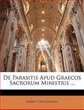 De Parasitis Apud Graecos Sacrorum Ministris, Albert Van Kampen, 1141804816