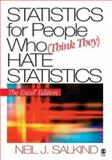 Statistics for People Who (Think They) Hate Statistics, Salkind, Neil J., 1412924812