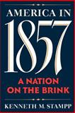 America in 1857, Kenneth M. Stampp, 0195074815