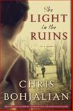 The Light in the Ruins, Chris Bohjalian, 0385534817