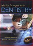 Medical Emergencies in Dentistry, Bennett, Jeffrey and Rosenberg, Morton B., 0721684815