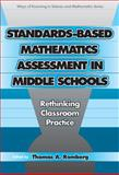 Standards-based Mathematics Assessment : Rethinking Classroom Practice, Romberg, Thomas, 0807744816