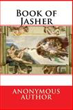 Book of Jasher, Anonymous Author, 150071481X