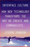 Interface Culture, Steven A. Johnson, 0062514822