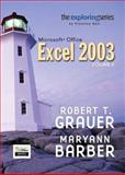 Exploring Microsoft Excel 2003, Grauer, Robert T. and Barber, Maryann, 0131434829