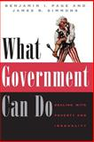 What Government Can Do : Dealing with Poverty and Inequality, Page, Benjamin I. and Simmons, James Roy, 0226644820