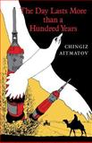 The Day Lasts More than a Hundred Years, Aitmatov, Chingiz, 0253204828