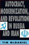 Autocracy, Modernization, and Revolution in Russia and Iran 9780691024820