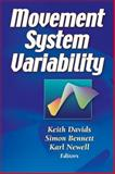Movement System Variability, Newell, Karl and Davids, Keith, 0736044825
