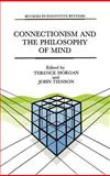 Connectionism and the Philosophy of Mind, , 0792314824