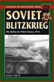 Soviet Blitzkrieg, Walter S. Dunn, 081173482X