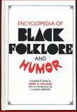 Encyclopedia of Black Folklore and Humor, Henry D. Spalding, 0824604822