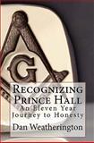 Recognizing Prince Hall, Dan Weatherington, 1453704825