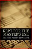 Kept for the Master's Use, Frances Ridley Havergal, 1495384829