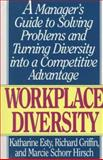 Workplace Diversity, Katharine Esty and Richard Griffin, 1558504826