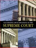 Illustrated Great Decisions of the Supreme Court, Mauro, Anthony, 1568024827
